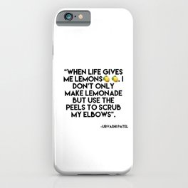 When Life Gives Me Lemon Quote - Twists iPhone Case