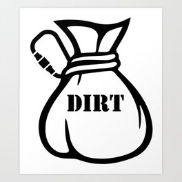 Dirtbag Climber Art Print