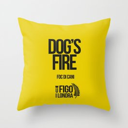 FOCU DI CANI Throw Pillow
