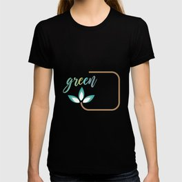 Go green- Respect for nature T-shirt