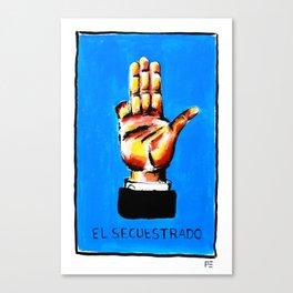 El Secuestrado Canvas Print
