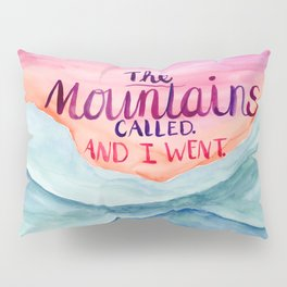 The Mountains Called Pillow Sham