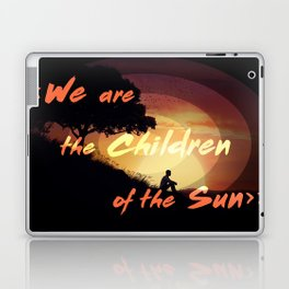 we are the children of the sun Laptop & iPad Skin