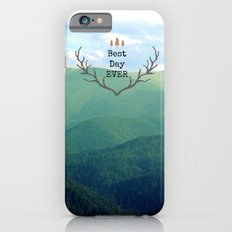 Best Day Ever! Slim Case iPhone 6s