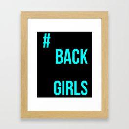 #BrinkBackOurGirls Bring Back Our Girls Framed Art Print