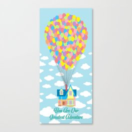 You Are Our Greatest Adventure Up! On Clouds Canvas Print