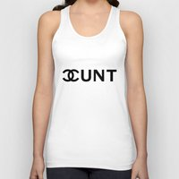 cunt Tank Tops featuring Couture Cunt by RexLambo
