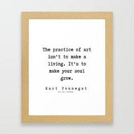 50  | Kurt Vonnegut Quotes | 191006 Framed Art Print
