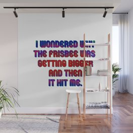 Funny One-Line Frisbee Joke Wall Mural