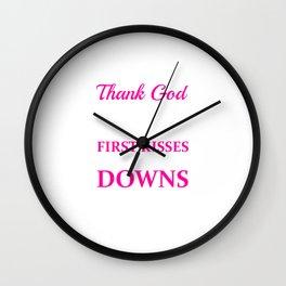 Thank God for Hometowns, First Kisses, & Touchdowns T-Shirt Wall Clock