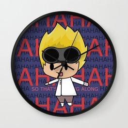 AHHAHAHAHAHHA Wall Clock