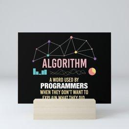 Algorithm Definition - Funny Programming Definition Mini Art Print