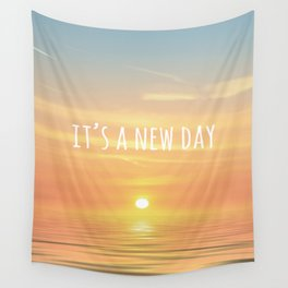 It's A New Day (Typography) Wall Tapestry