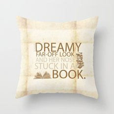 beauty and the beast... with her nose stuck in a book quote Throw Pillow