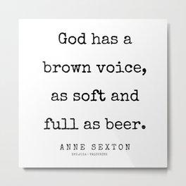 45       200220   Anne Sexton Quotes   Anne Sexton Poems Metal Print