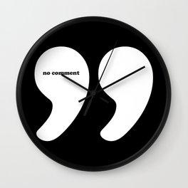 No Comment Wall Clock