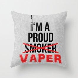 I'm A Proud Vaper (Ex-Smoker) Throw Pillow