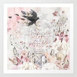 Through Love (SJM) Art Print