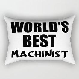 worlds best machinist Rectangular Pillow