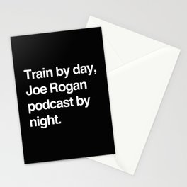 Train by day Joe Rogan podcast by night All Day Nick Diaz Stationery Cards