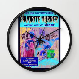 Creepshow My Favorite Murder Wall Clock