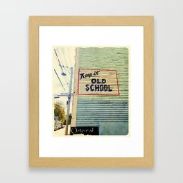 Keep It Old School Framed Art Print
