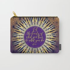 Inspire Artistry • Do What You Love Carry-All Pouch