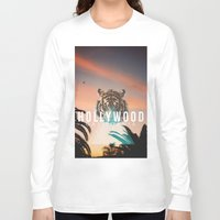 hollywood Long Sleeve T-shirts featuring HOLLYWOOD by Warren Silveira + Stay Rustic
