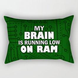 My brain is running low on ram – Funny tech humor Rectangular Pillow