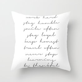 Be Kind, Work Hard, Stay Humble… Throw Pillow