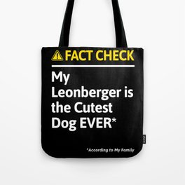 Leonberger Dog Funny Fact Check Tote Bag