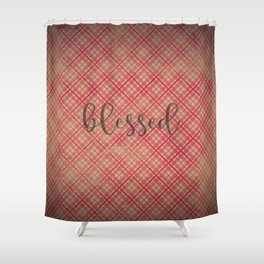 Blessed on Red & Khaki Plaid Shower Curtain