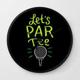 Let's Par Tee - Funny Golfing Gifts Wall Clock