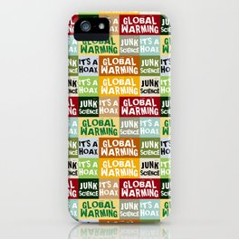 Global Warming Hoax iPhone Case