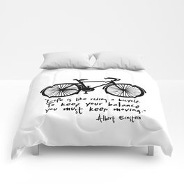 Life is like riding a bicycle... Comforters