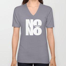 No means No Unisex V-Neck
