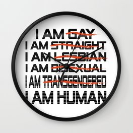 i m human - Gay dePri T-Shirt Wall Clock