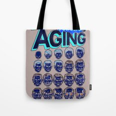 The Amazing Powers of Aging! Tote Bag