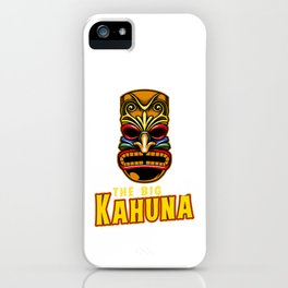 The Big Kahuna Hawaiian Tiki Mask Luau Vacation Pun Design Humor Gift iPhone Case