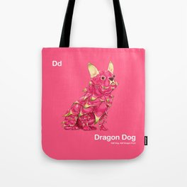 Dd - Dragon Dog // Half Dog, Half Dragon Fruit Tote Bag
