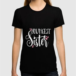 youngest sister love family tribe matching daughter kids sister T-shirt