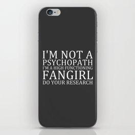 I'm Not A Psychopath... V3 iPhone Skin