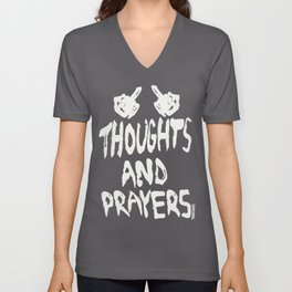 Thoughts And Prayers Unisex V-Neck
