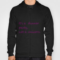 Hannibal Quote: It's a Dinner Party Not a Unicorn Hoody