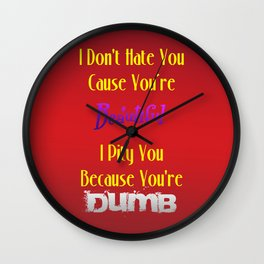 I don't Hate You Wall Clock