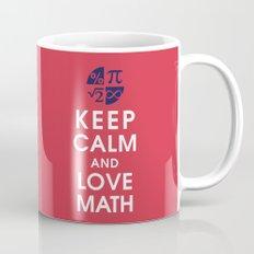 Keep Calm and Love Math Mug