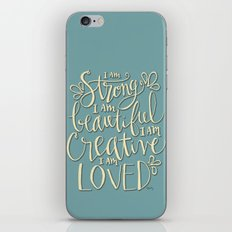 I am Strong Beutiful Creative Loved iPhone & iPod Skin