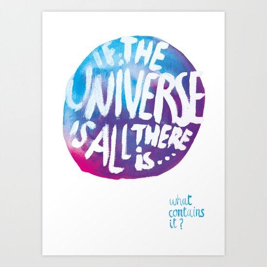 If The Universe Art Print