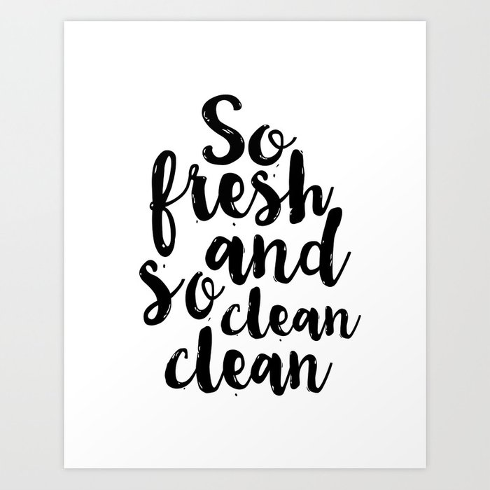 So Fresh And Clean CleanBathroom DecorBATHROOM WALL ARTBathroom Sign