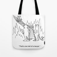 """lawyer Tote Bags featuring """"One Hell Of A Lawyer"""" by Bill Abbott Business Cartoons"""